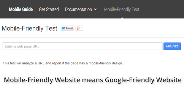 Now Mobile-Friendly Website means Google-Friendly Website