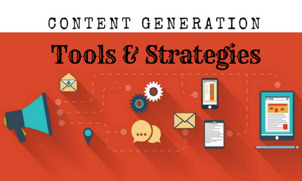 Content Generation Tools And Strategies That Make You Proud