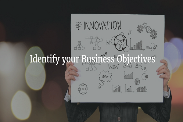 Identify-your-Business-Objectives
