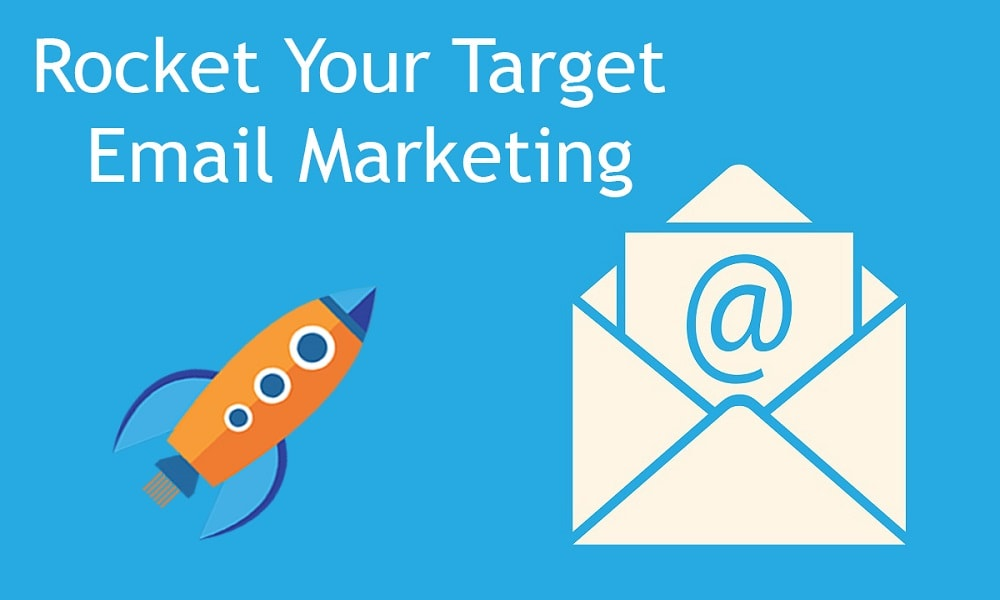 Rocket Your Target Email Marketing