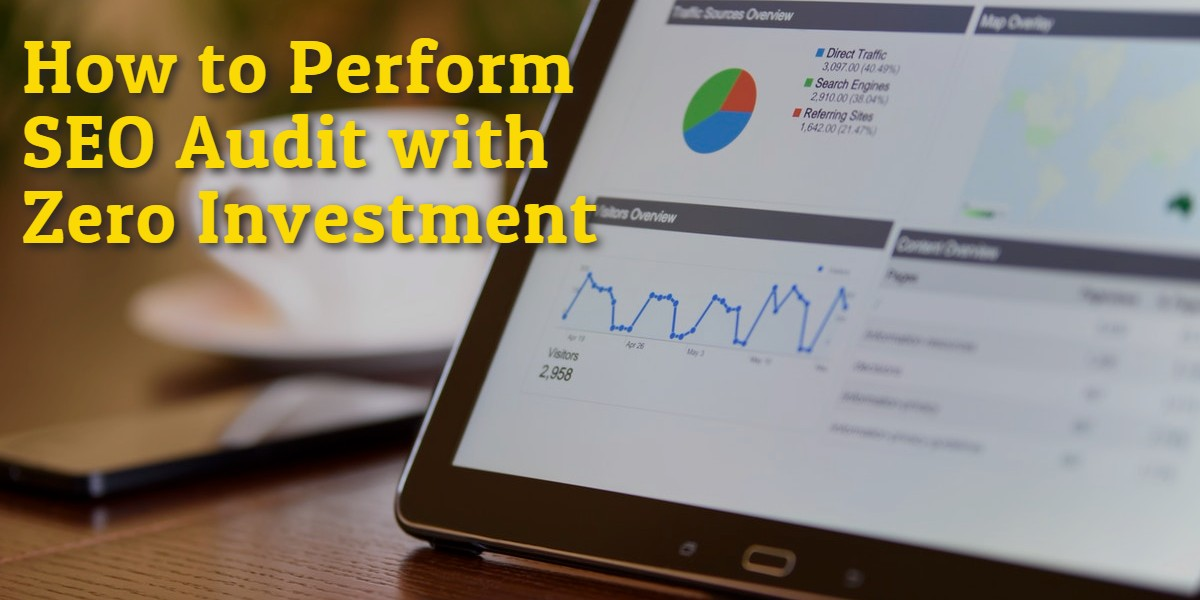 How to Perform SEO Audit with Zero Investment
