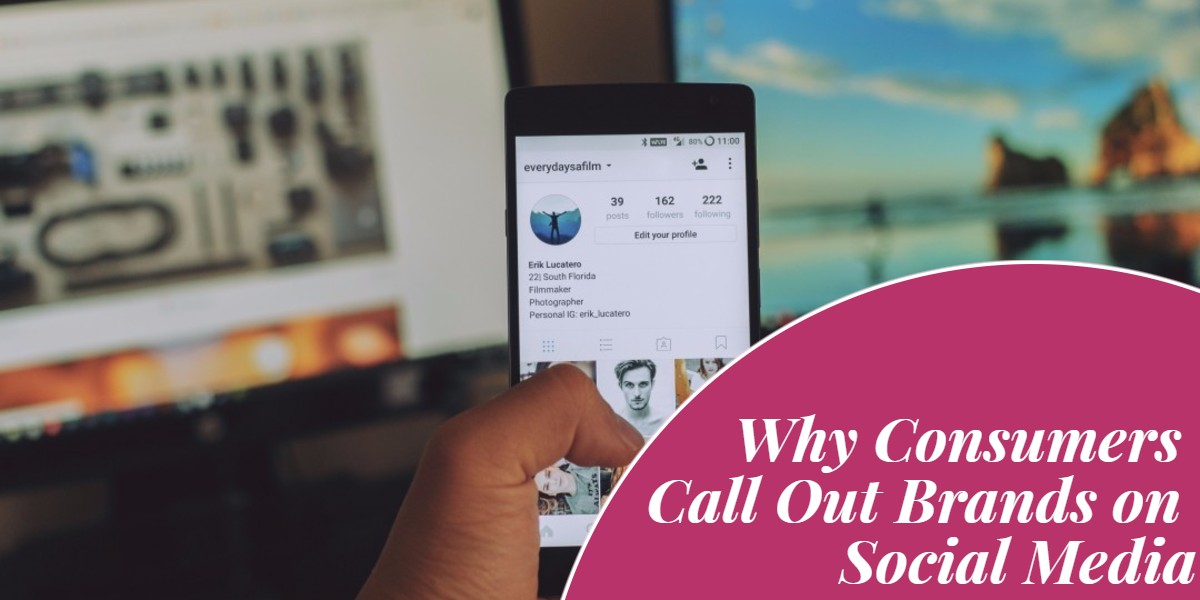 Why Consumers Call Out Brands on Social Media