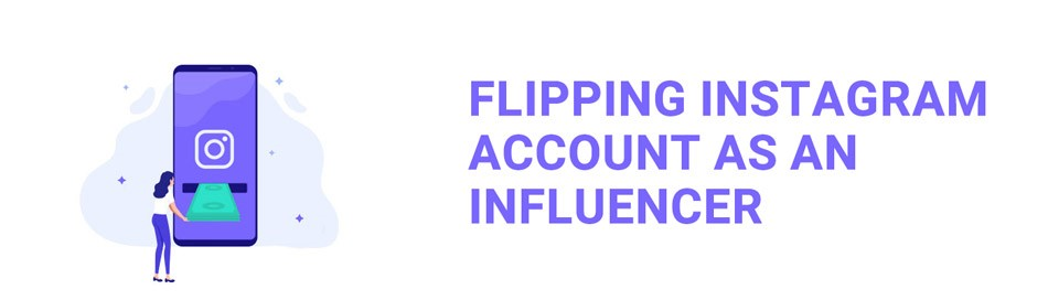 flipping-instagram-account-as-an-influencer